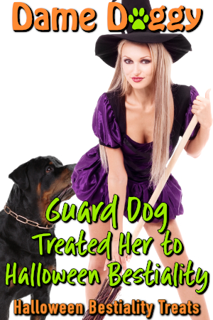 Guard Dog Treated Her to Halloween Bestiality
