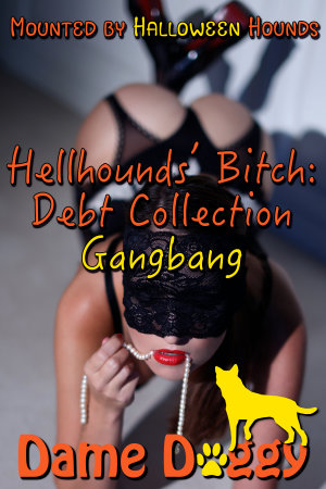 Hellhounds' Bitch: Debt Collection Gangbang