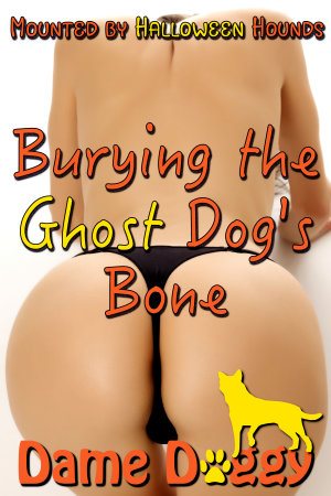 Burying the Ghost Dog's Bone