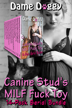Canine Stud's MILF Fuck Toy 14-Pack Serial Bundle