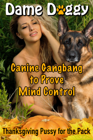 Canine Gangbang to Prove Mind Control