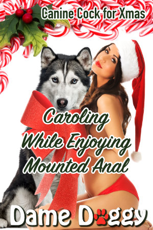 Caroling While Enjoying Mounted Anal