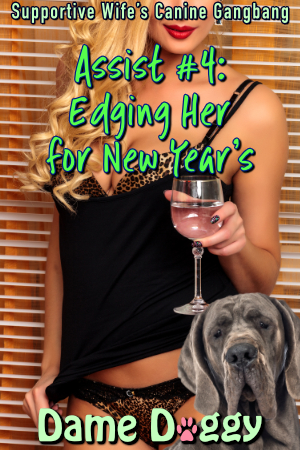 Assist #4: Edging Her for New Year's